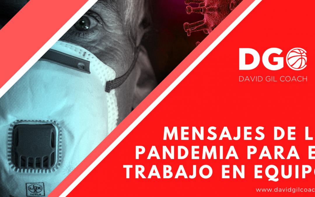 MENSAJES DE LA PANDEMIA PARA EL TRABAJO EN EQUIPO